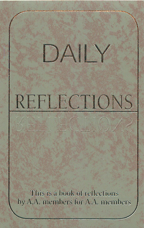 daily reflections a book of reflections by aa members for aa members